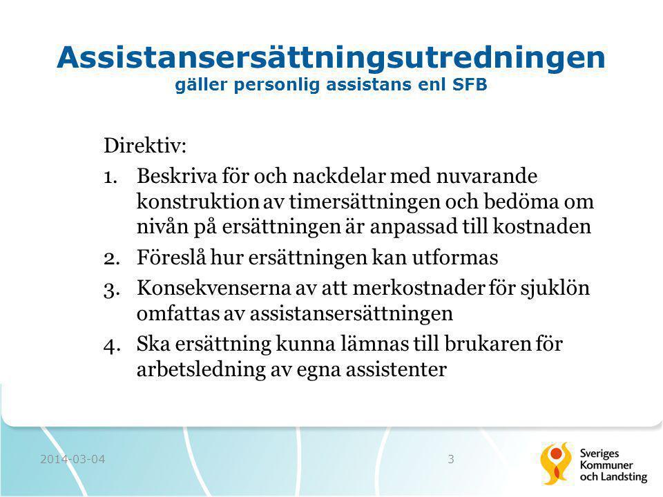 Assistansersättningsutredningen gäller personlig assistans enl SFB