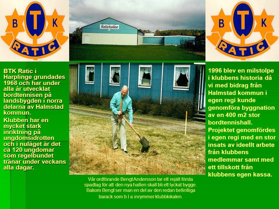 1996 blev en milstolpe i klubbens historia då vi med bidrag från Halmstad kommun i egen regi kunde genomföra byggnation av en 400 m2 stor bordtennishall. Projektet genomfördes i egen regi med en stor insats av ideellt arbete från klubbens medlemmar samt med ett tillskott från klubbens egen kassa.