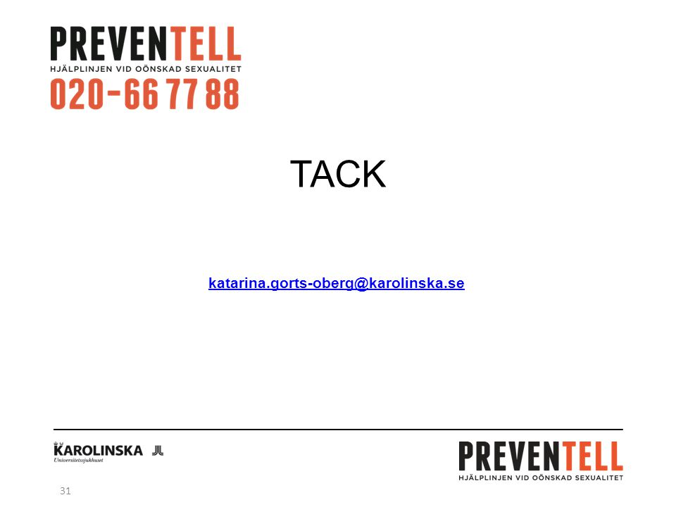 TACK katarina.gorts-oberg@karolinska.se