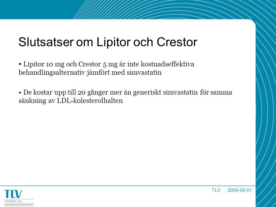 Slutsatser om Lipitor och Crestor