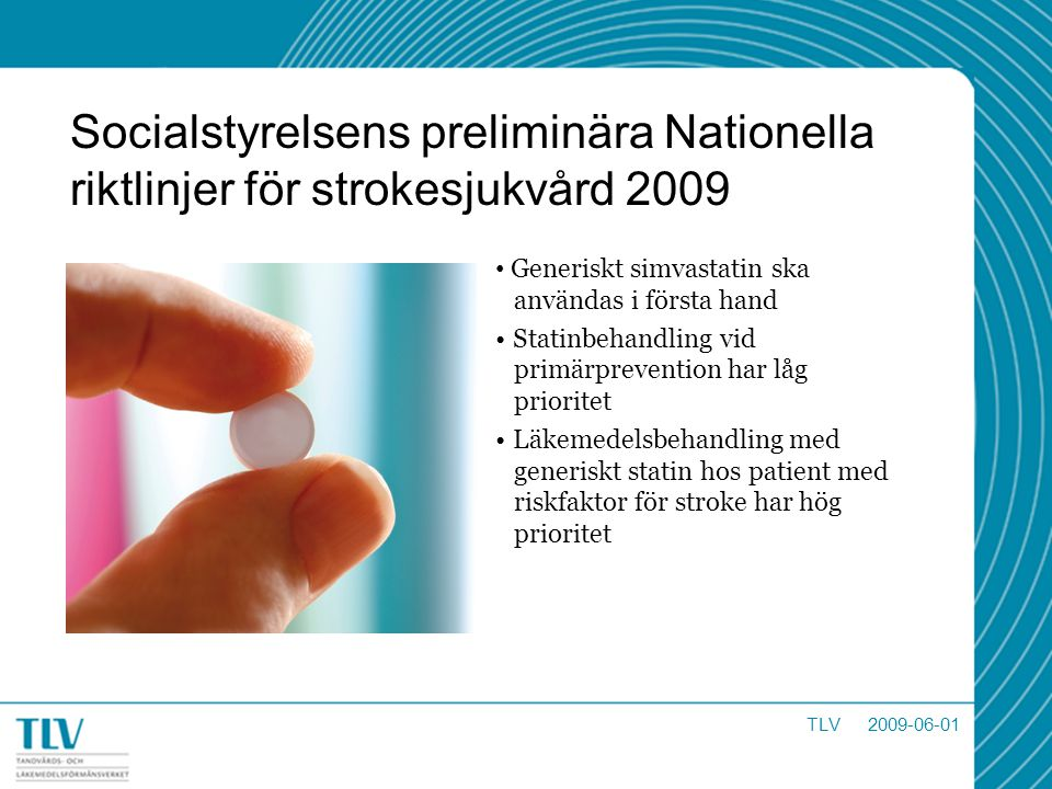 Socialstyrelsens preliminära Nationella riktlinjer för strokesjukvård 2009