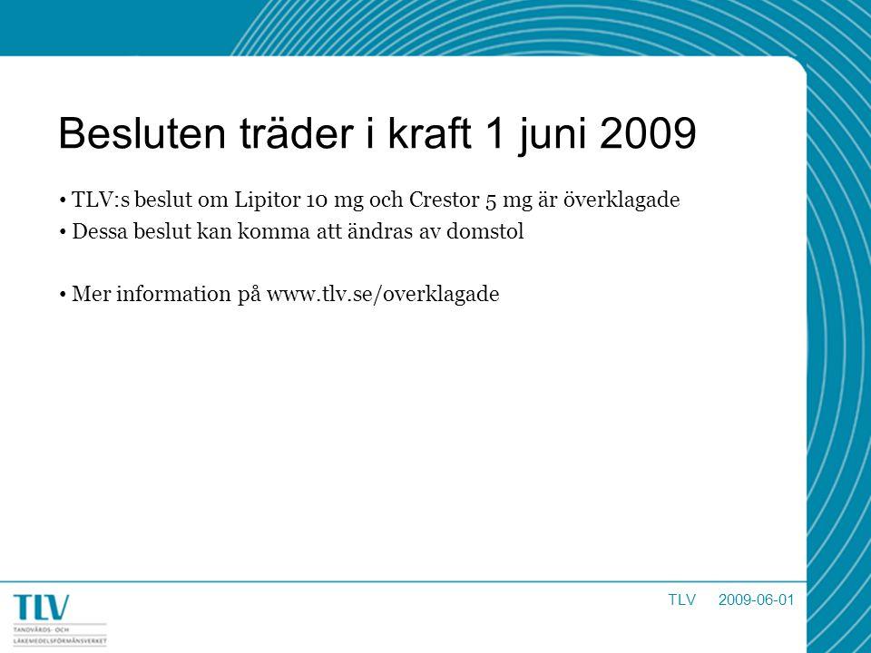 Besluten träder i kraft 1 juni 2009