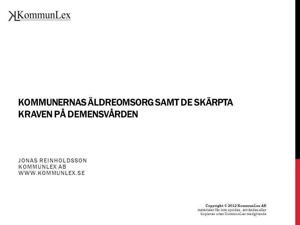 kommunernas äldreomsorg samt de skärpta kraven på demensvården