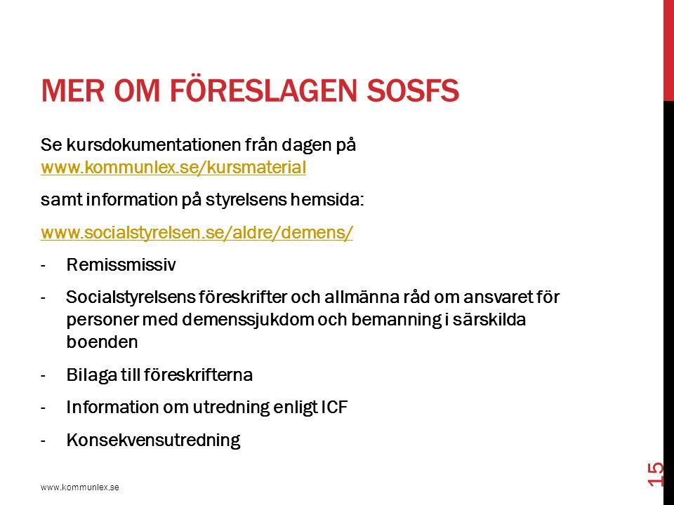 Mer om föreslagen SOSFS