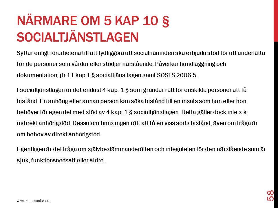 Närmare om 5 kap 10 § socialtjänstlagen