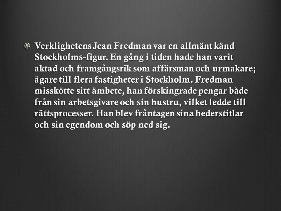 Verklighetens Jean Fredman var en allmänt känd Stockholms-figur