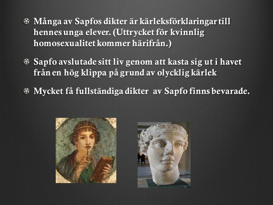 Många av Sapfos dikter är kärleksförklaringar till hennes unga elever