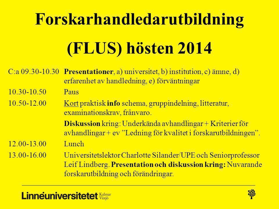 Forskarhandledarutbildning (FLUS) hösten 2014