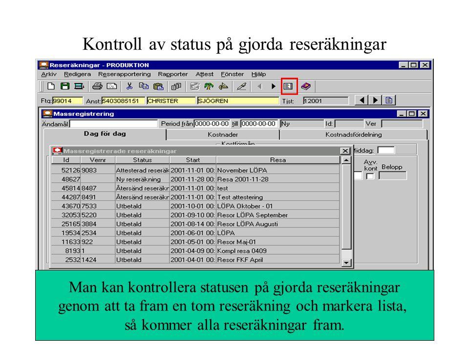 Kontroll av status på gjorda reseräkningar