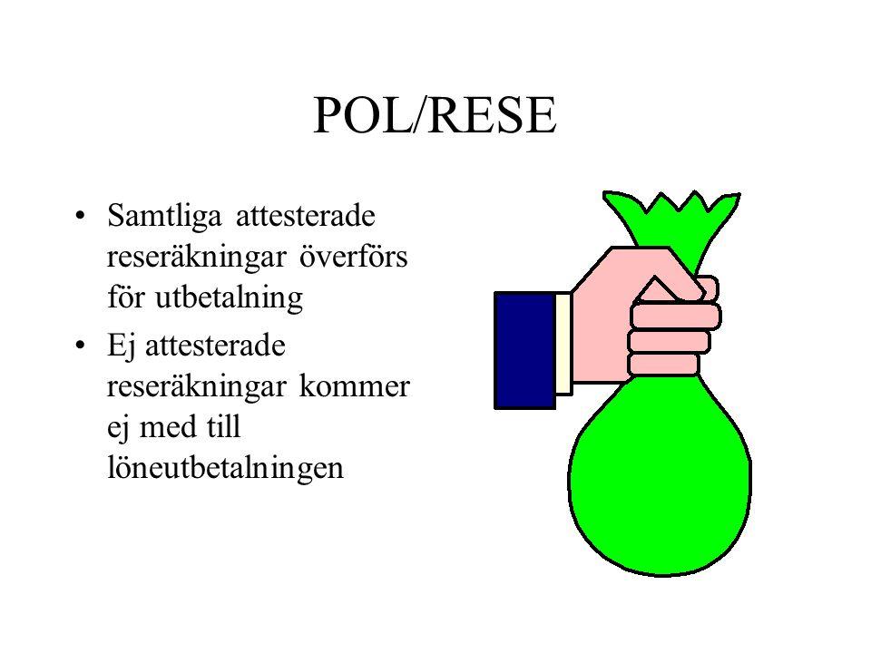 POL/RESE Samtliga attesterade reseräkningar överförs för utbetalning
