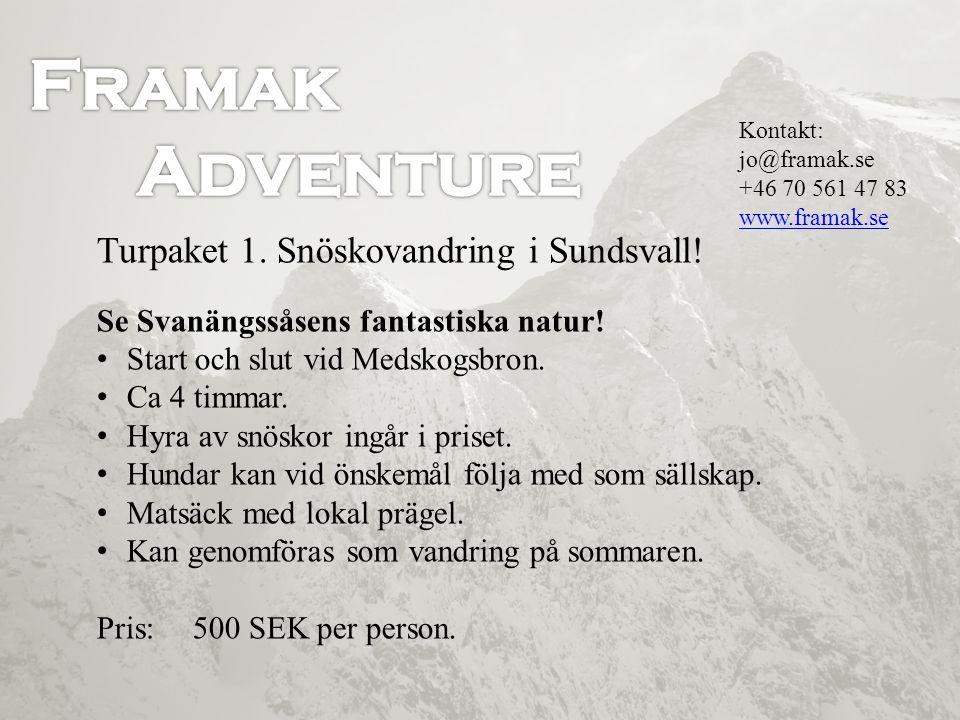 Framak Adventure Turpaket 1. Snöskovandring i Sundsvall!
