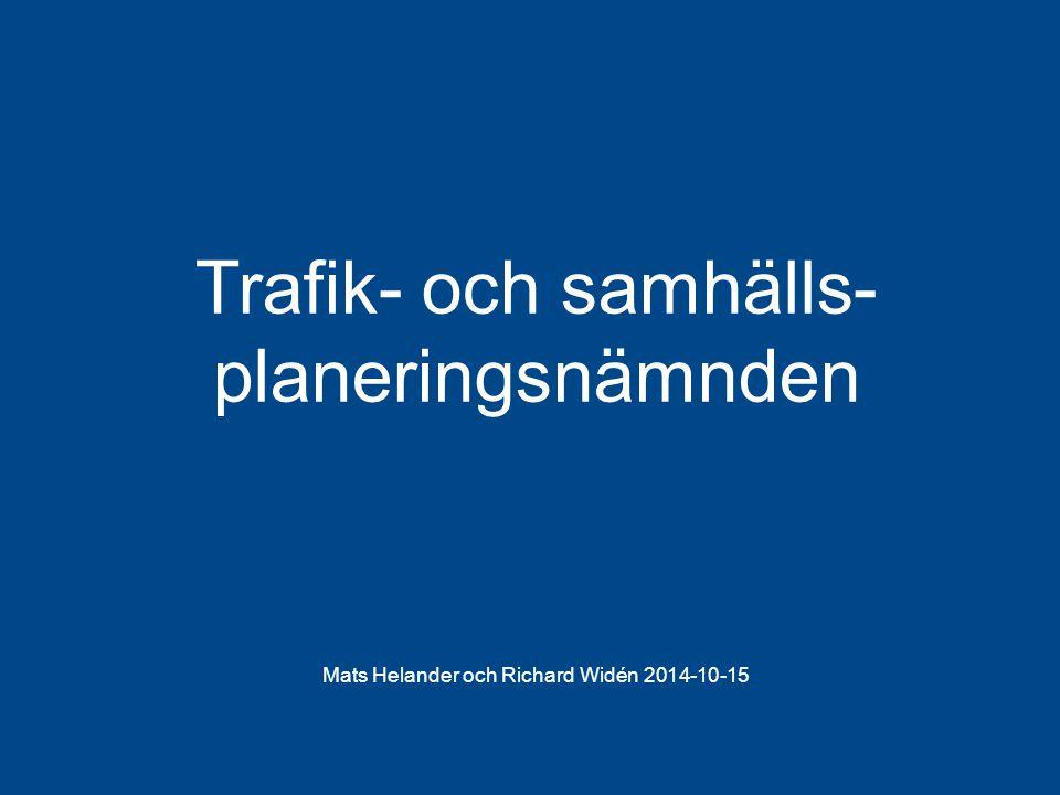 Trafik- och samhälls-planeringsnämnden