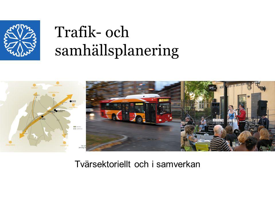 Trafik- och samhällsplanering
