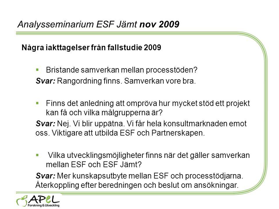 Analysseminarium ESF Jämt nov 2009