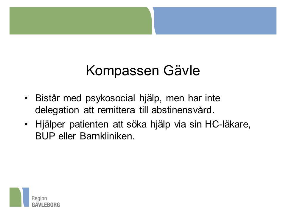 Kompassen Gävle Bistår med psykosocial hjälp, men har inte delegation att remittera till abstinensvård.