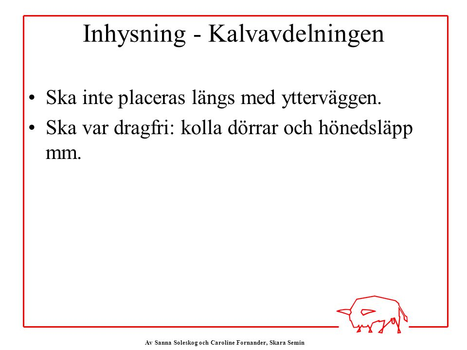 Inhysning - Kalvavdelningen