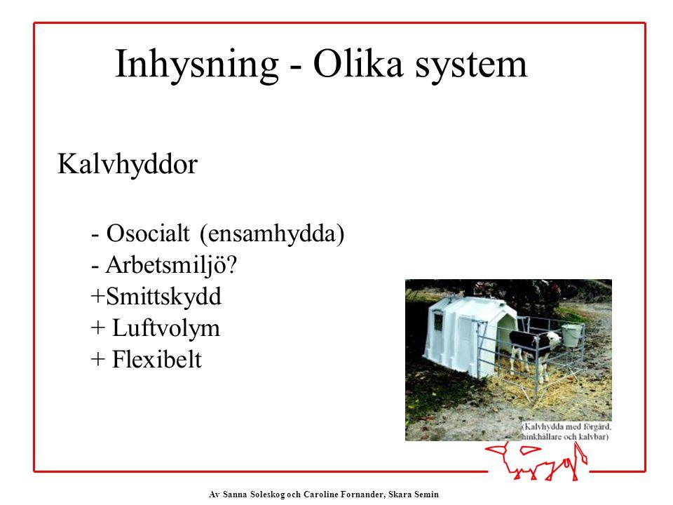 Inhysning - Olika system