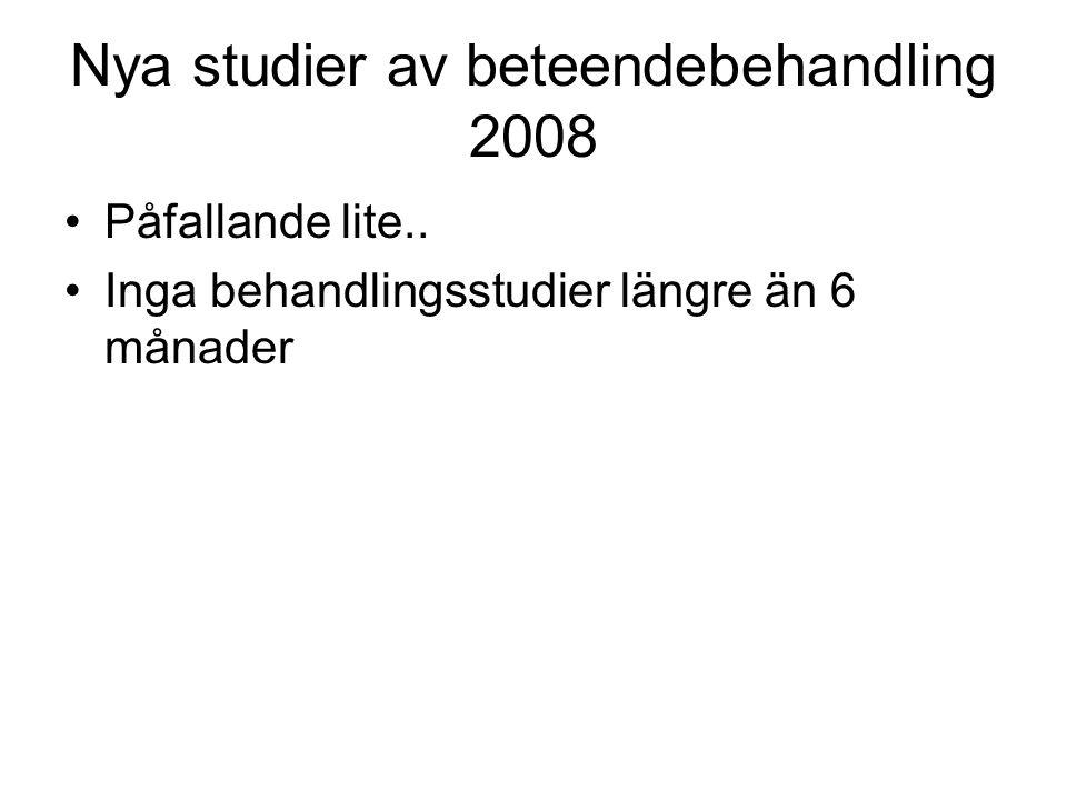 Nya studier av beteendebehandling 2008
