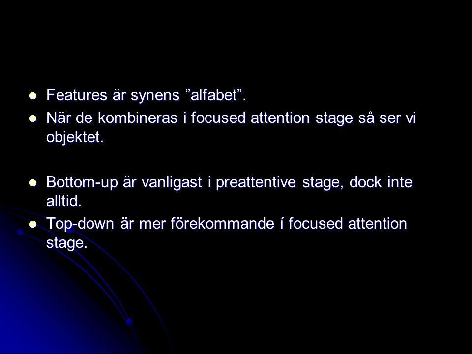 Features är synens alfabet .