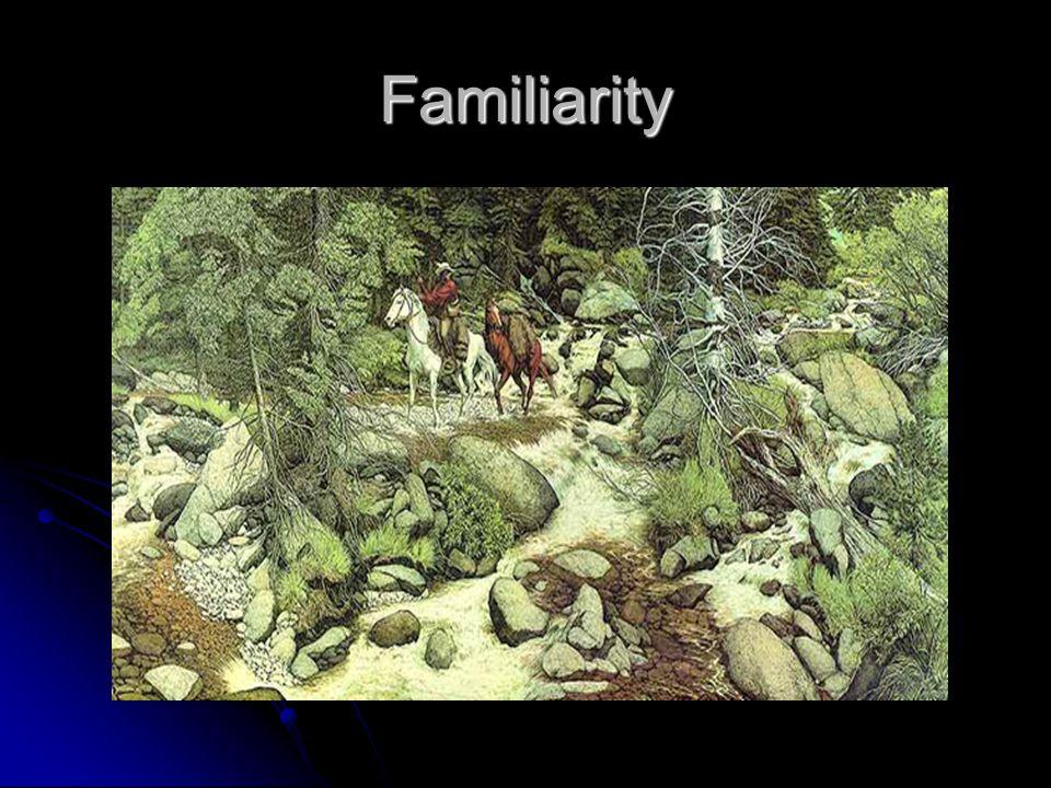 Familiarity