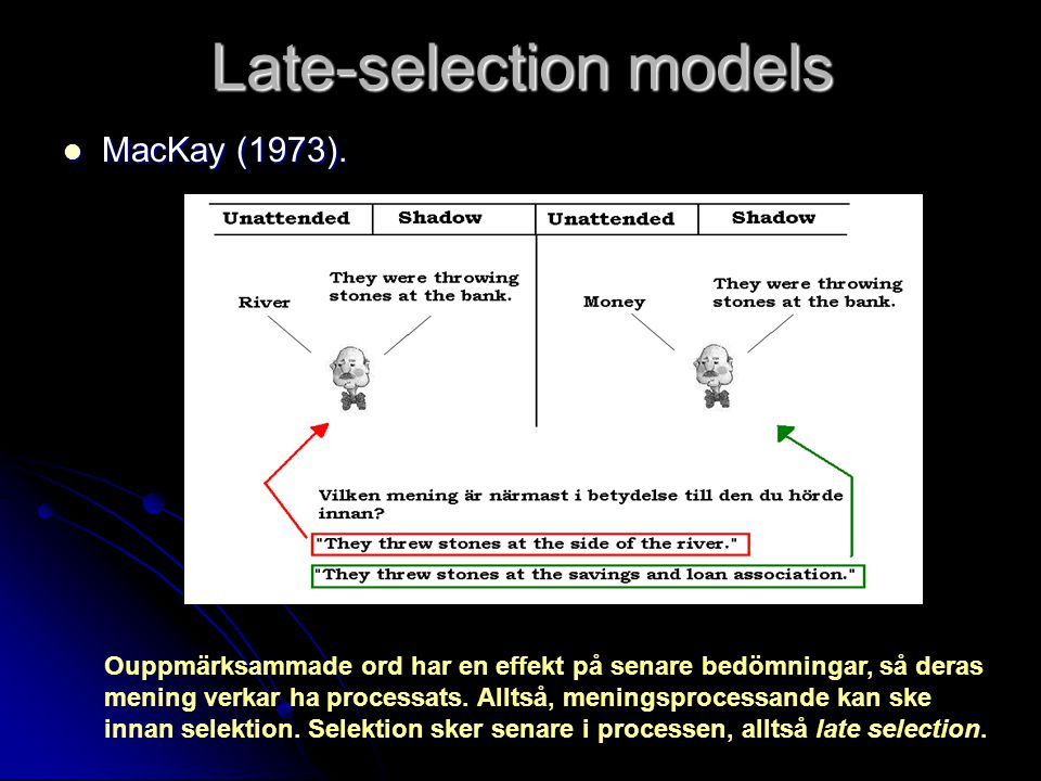 Late-selection models