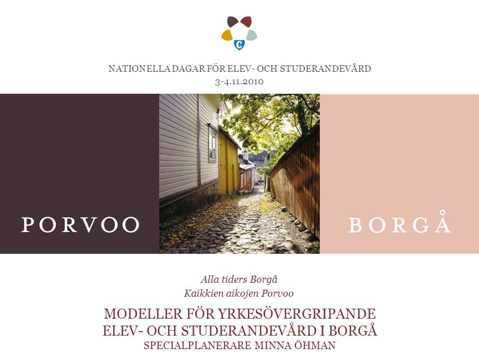 NATIONELLA DAGAR FÖR ELEV- OCH STUDERANDEVÅRD 3-4.11.2010