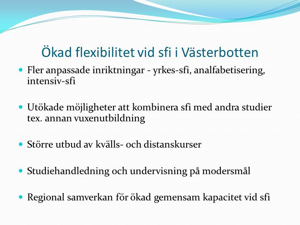 Ökad flexibilitet vid sfi i Västerbotten