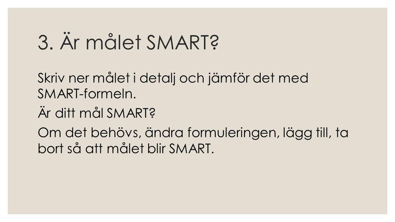 3. Är målet SMART