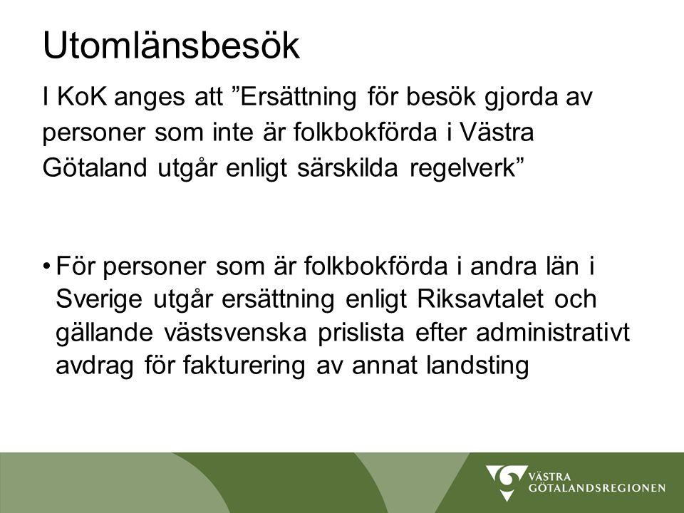 Utomlänsbesök I KoK anges att Ersättning för besök gjorda av personer som inte är folkbokförda i Västra Götaland utgår enligt särskilda regelverk