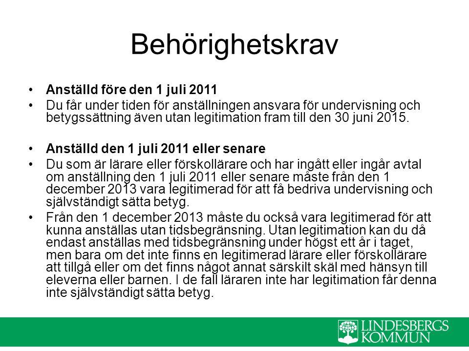 Behörighetskrav Anställd före den 1 juli 2011