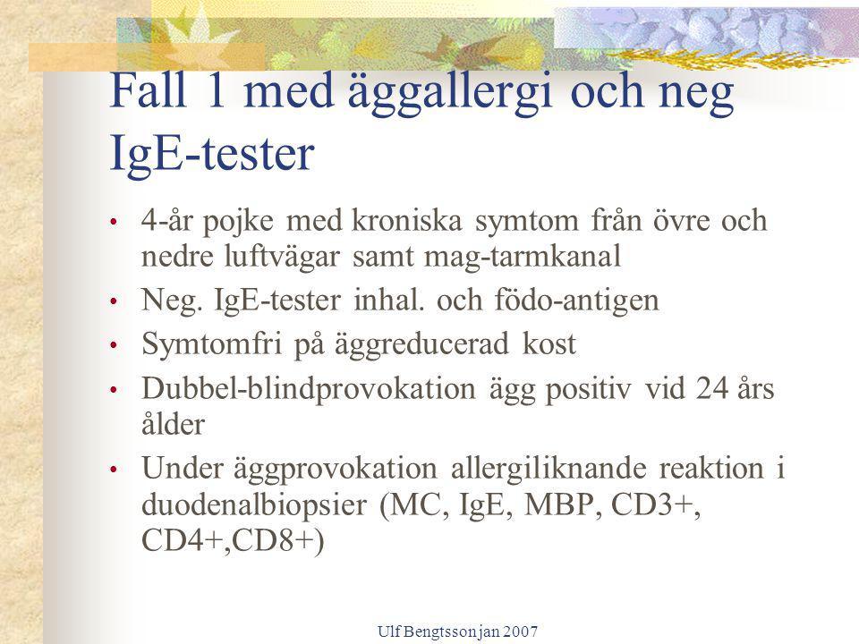 Fall 1 med äggallergi och neg IgE-tester