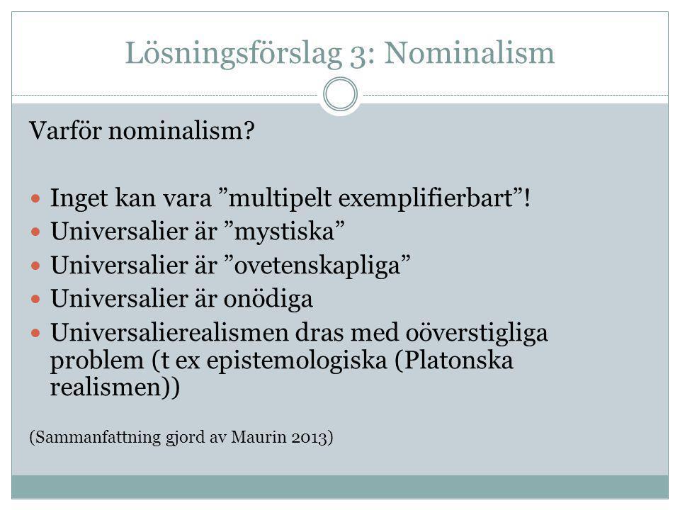 Lösningsförslag 3: Nominalism