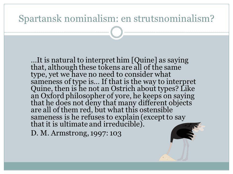 Spartansk nominalism: en strutsnominalism