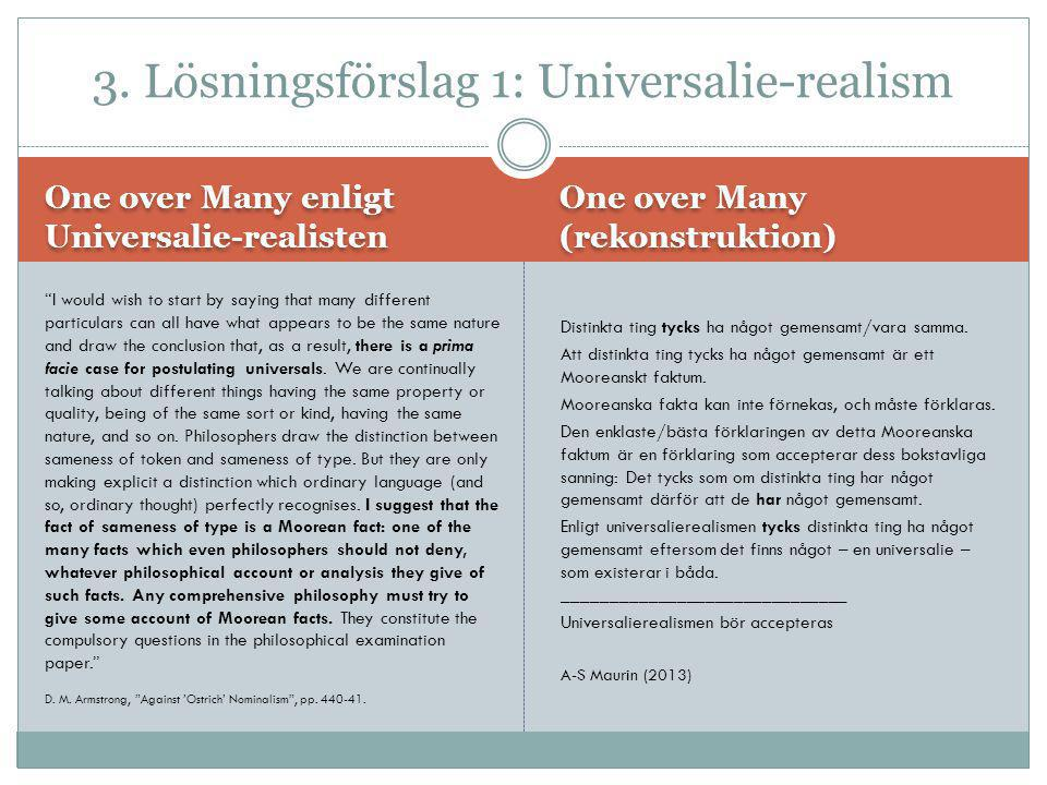 3. Lösningsförslag 1: Universalie-realism