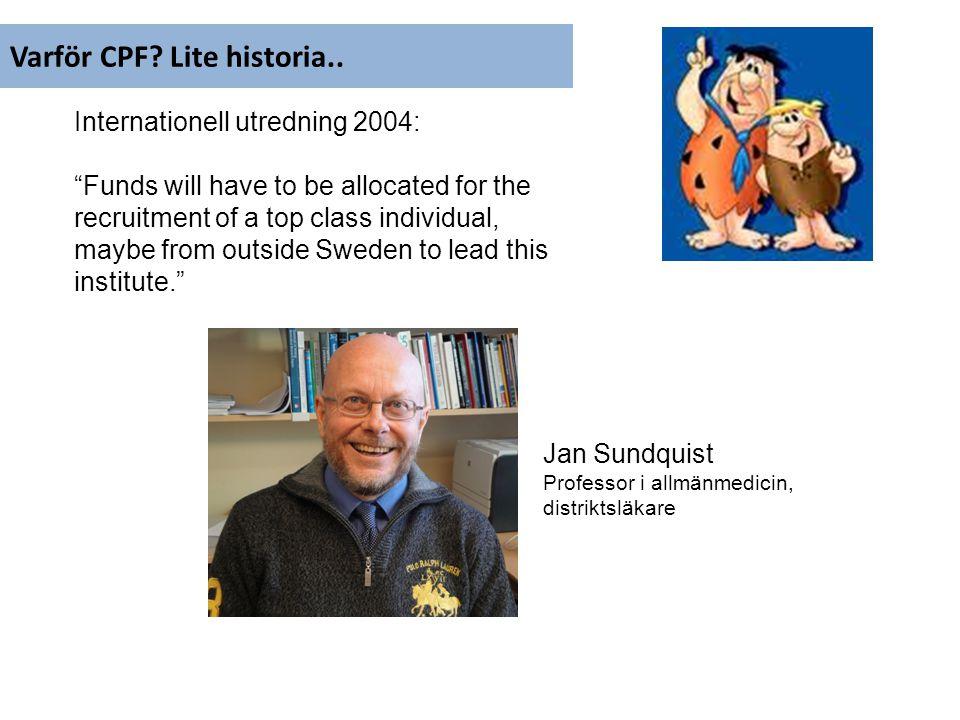 Varför CPF Lite historia..