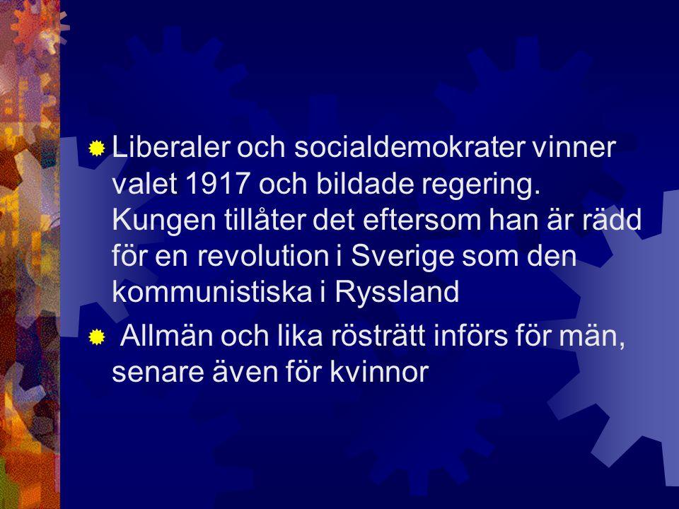 Liberaler och socialdemokrater vinner valet 1917 och bildade regering
