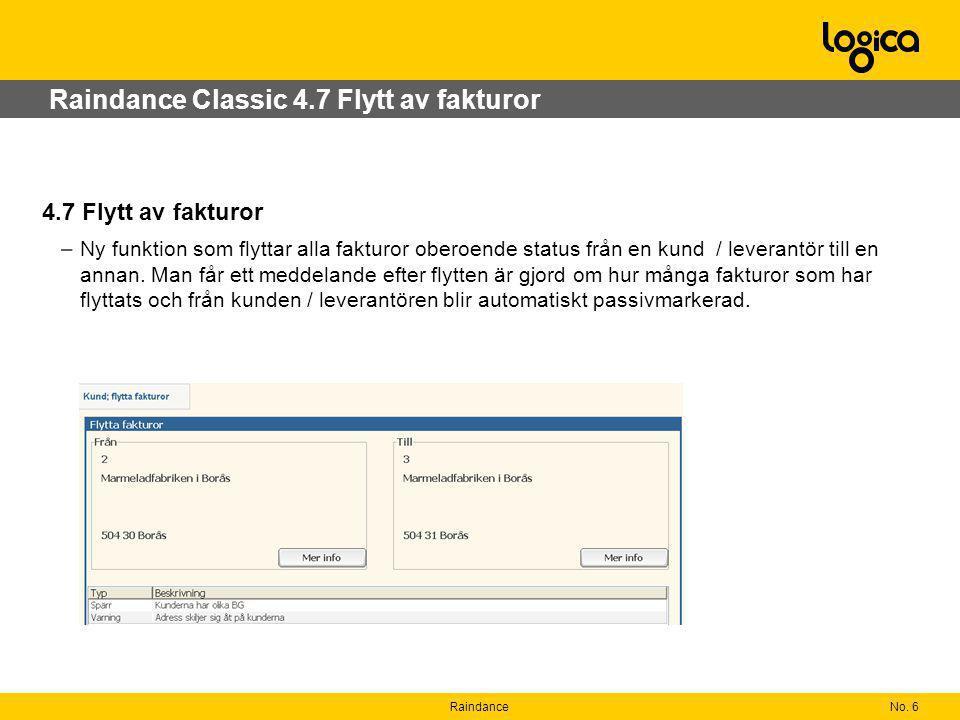 Raindance Classic 4.7 Flytt av fakturor
