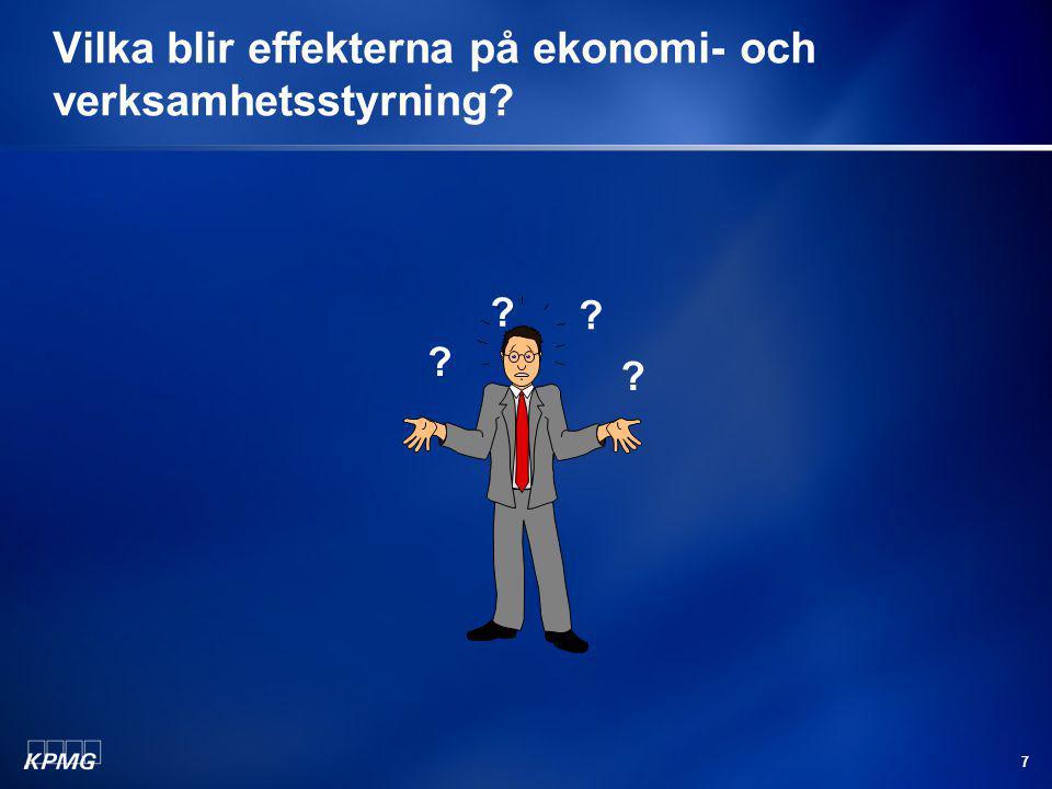Vilka blir effekterna på ekonomi- och verksamhetsstyrning