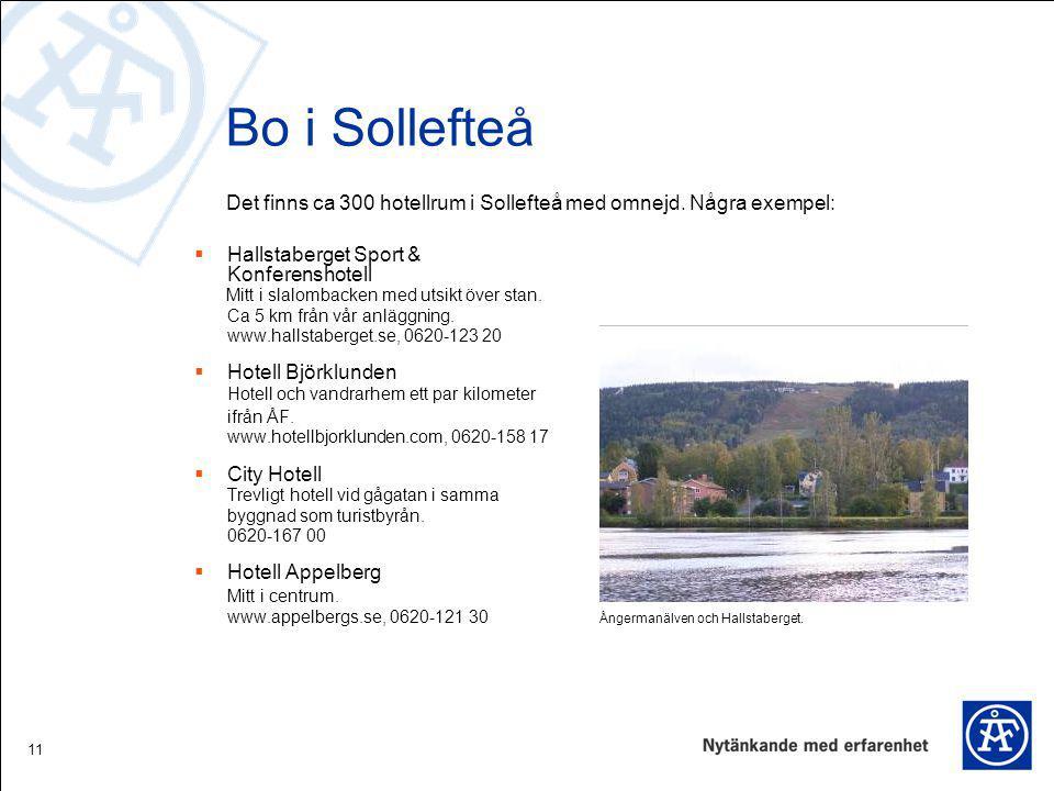 Bo i Sollefteå Hallstaberget Sport & Konferenshotell.