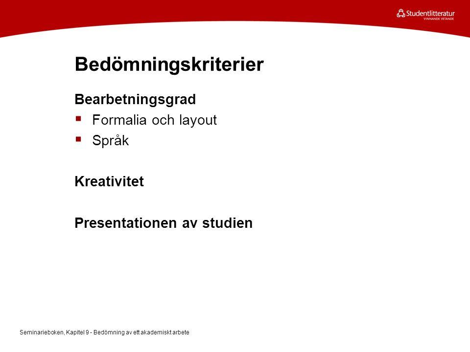 Bedömningskriterier Bearbetningsgrad Formalia och layout Språk