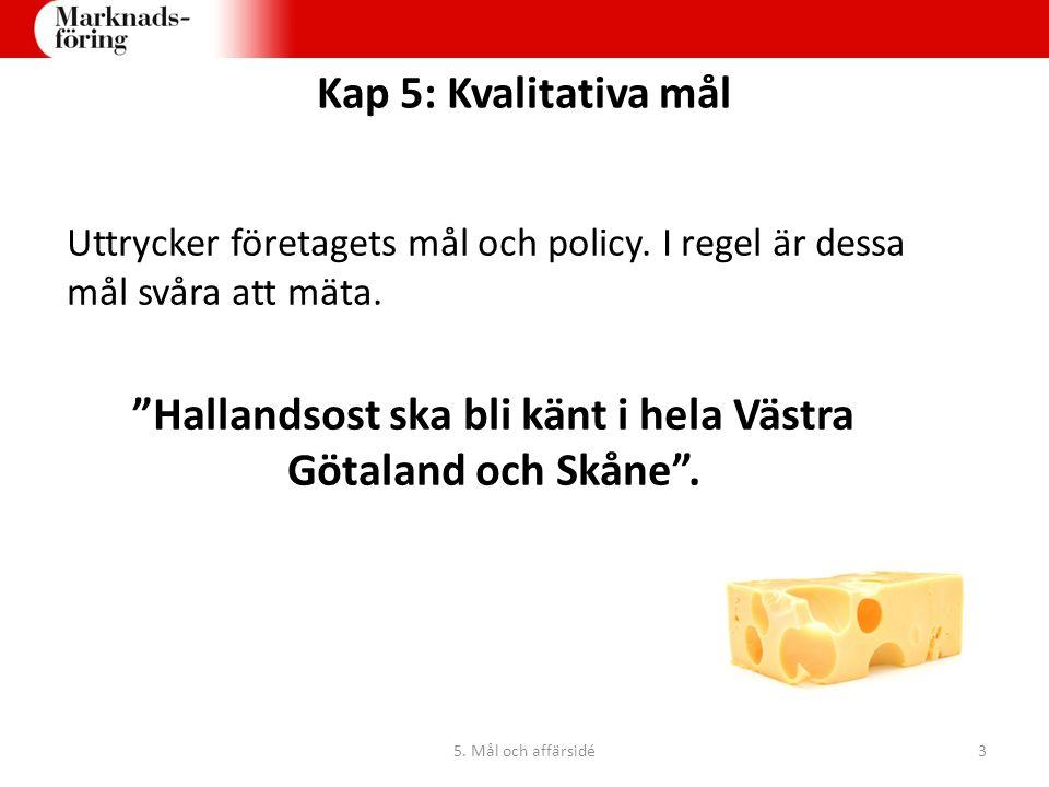 Hallandsost ska bli känt i hela Västra Götaland och Skåne .