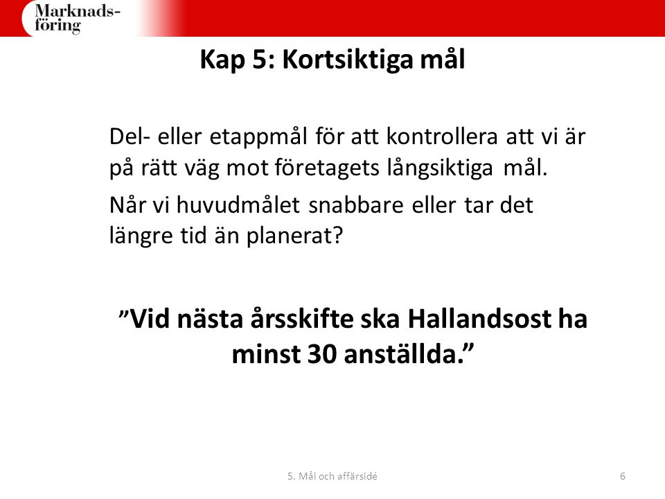 Vid nästa årsskifte ska Hallandsost ha minst 30 anställda.