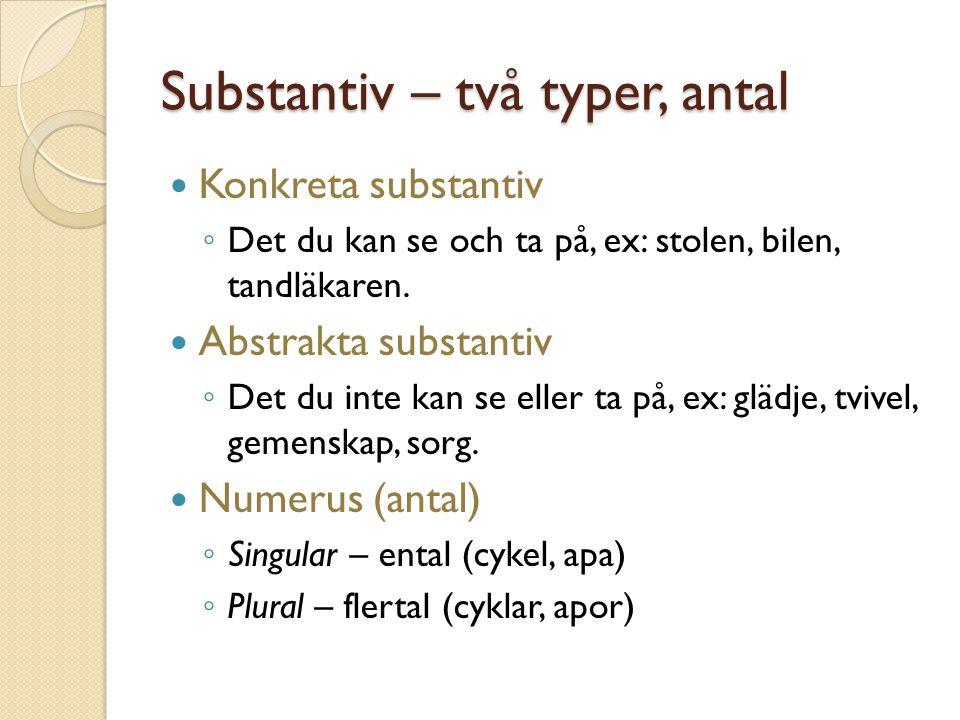 Substantiv – två typer, antal