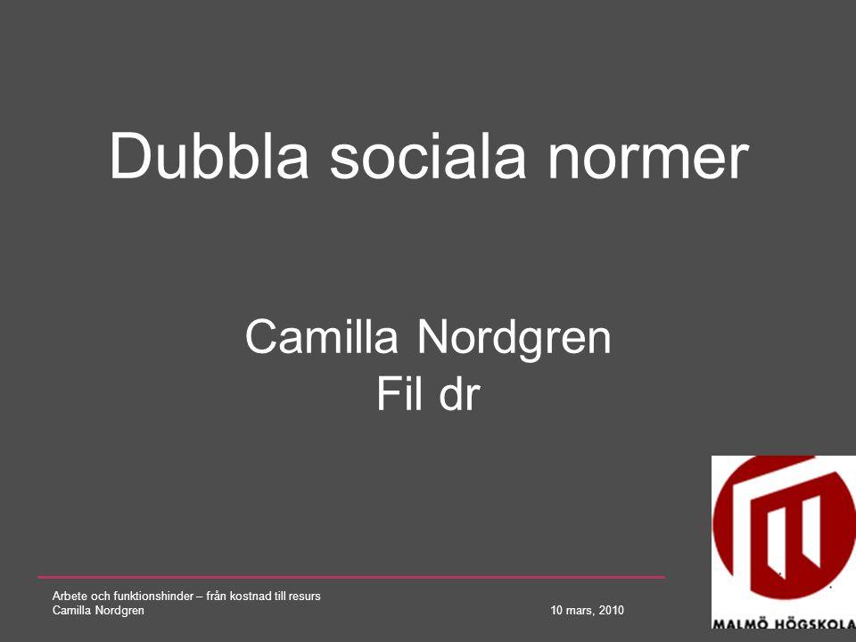 Dubbla sociala normer Camilla Nordgren Fil dr