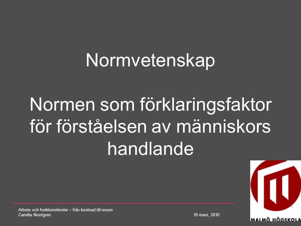 Normvetenskap Normen som förklaringsfaktor för förståelsen av människors handlande