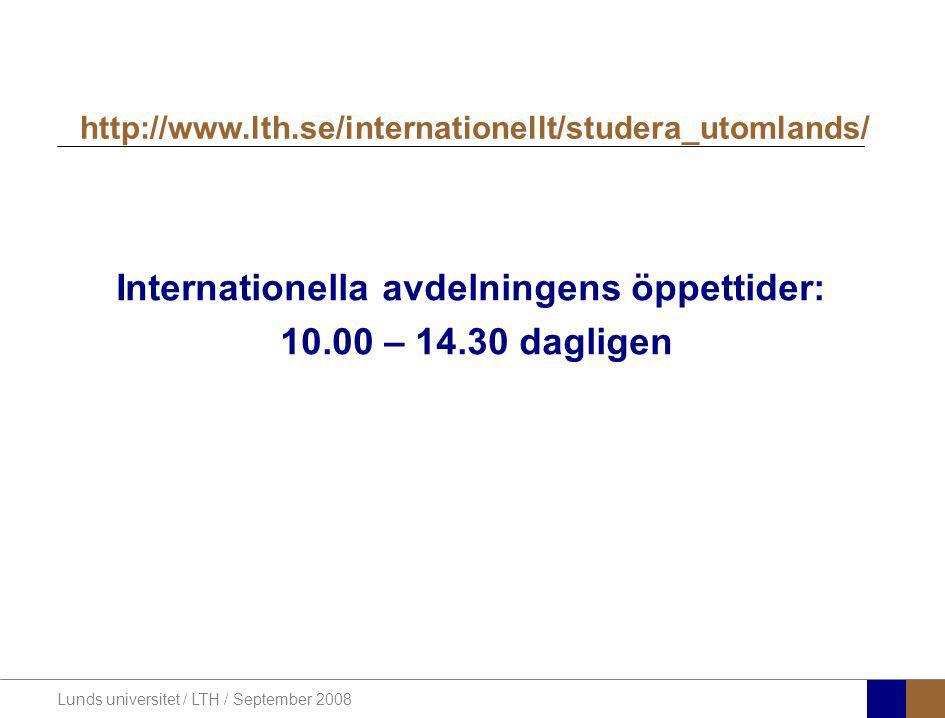 Internationella avdelningens öppettider: