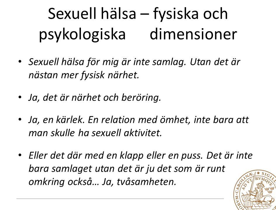 Sexuell hälsa – fysiska och psykologiska dimensioner