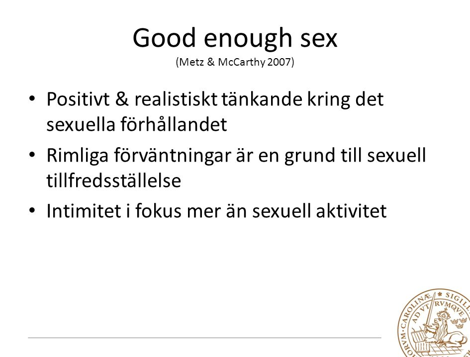 Good enough sex (Metz & McCarthy 2007)