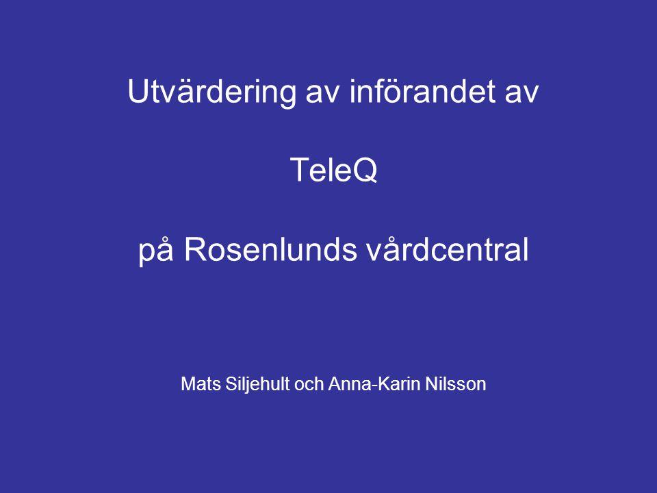 Utvärdering av införandet av TeleQ på Rosenlunds vårdcentral