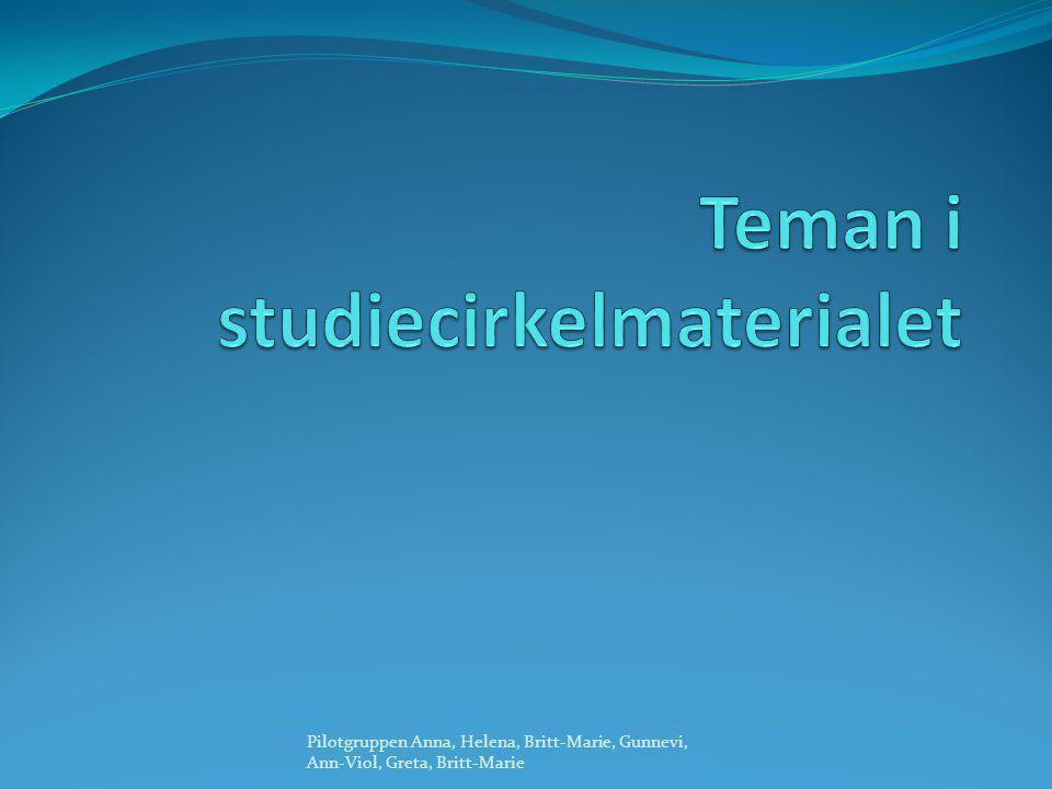 Teman i studiecirkelmaterialet